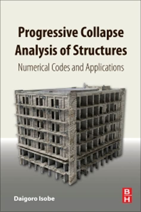 progressive collapse analysis of structures 1st edition