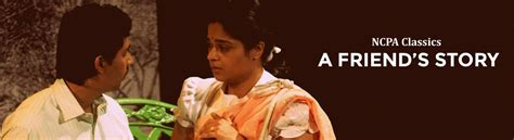 bookmyshow ncpa ncpa classics a friend s story tickets online booking