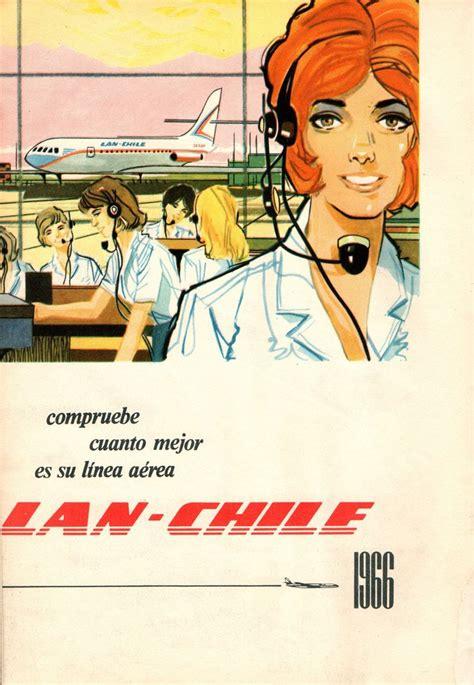 publicidad revista certificaci 243 n compruebe cuanto mejor es su l 237 nea a 233 rea lan chile 1966