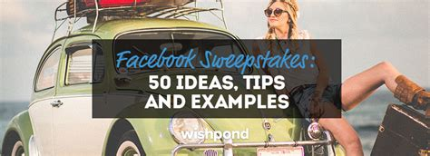 Sweepstakes On Facebook - facebook sweepstakes 50 ideas tips and exles