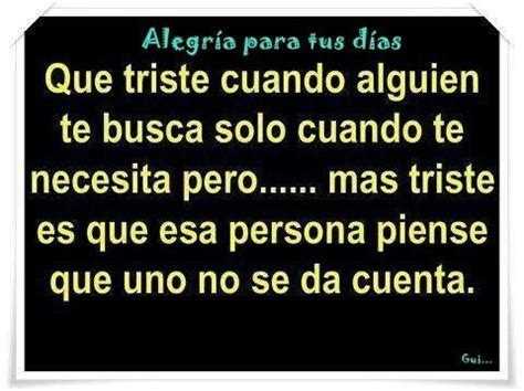 imagenes tristes cuando alguien se muere falso amigo frases pinterest spanish quotes