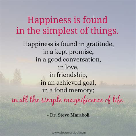 The Book Of Gratitude Create A Of Happiness And Wellbeing quote by steve maraboli happiness is found in the simplest of things h