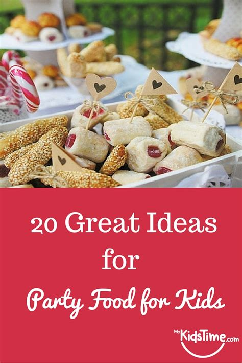 food for ideas 20 great food ideas for