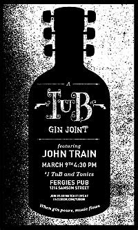 bathtub gin hours tub gin joint features folk rock one dollar g ts march