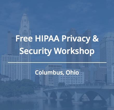 join us for a free hipaa workshop in columbus