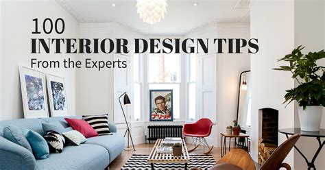 interior design tips 100 experts their best advice