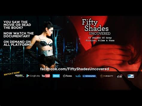 watch movie fifty shades of grey youtube official best 50 shades of grey uncovered unauthorized