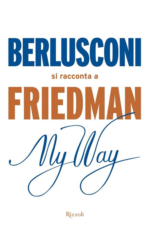 libro my way from the libro my way di a friedman lafeltrinelli