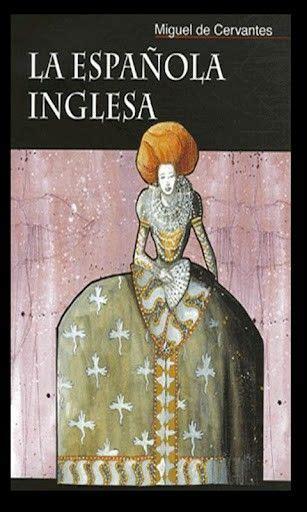 libro novelas ejemplares vol 1 libro la espa 241 ola inglesa novelas ejemplares miguel de cervantes saavedra libros y lecturas