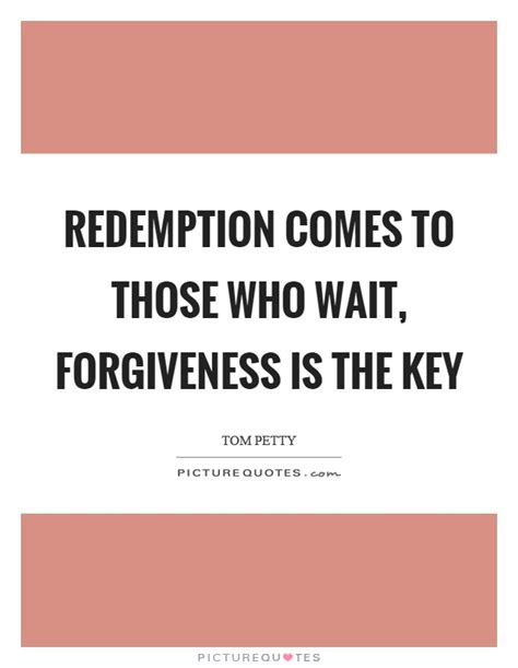 Quotes About Redemption And Forgiveness redemption quotes redemption sayings redemption