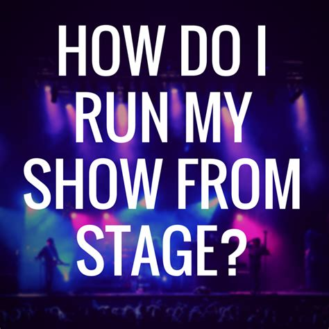 stage lighting courses band lighting how do i run the from stage learn