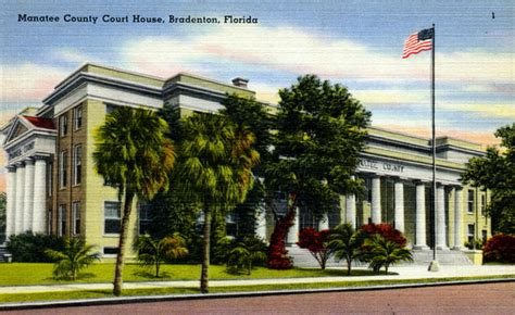Manatee County Florida Court Records Florida Memory Manatee County Court House Bradenton Florida
