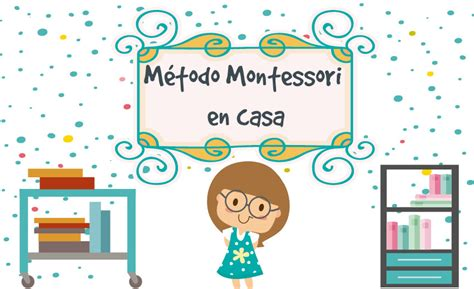 montessori en casa el escritorio 187 escritorios habitacion juvenil decoraci 243 n