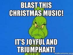 Christmas Music Meme - blast this christmas music it s joyful and triumphant