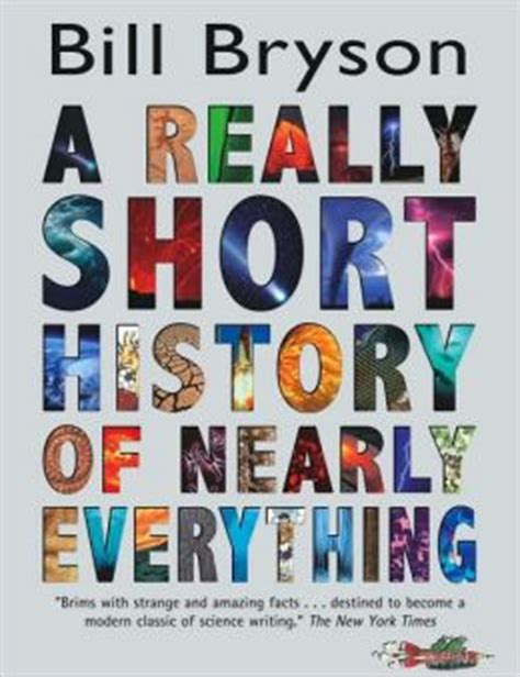 A History Of Nearly Everything By Bill Bryson Ebook a really history of nearly everything by bill bryson 9780385666862 hardcover barnes