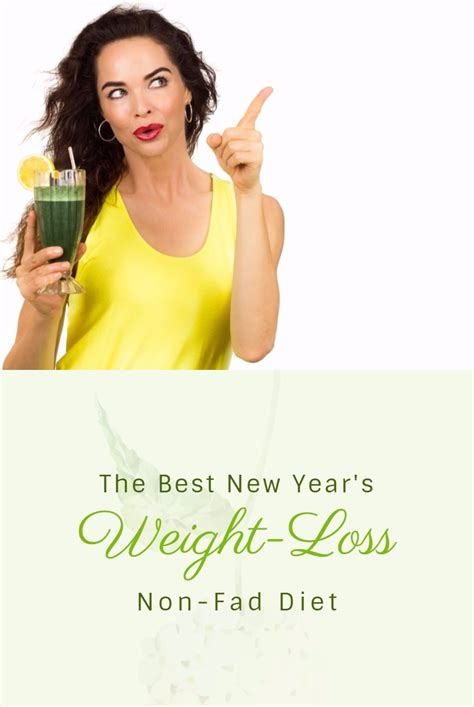 new year non working the best new year s weight loss non fad diet eat lose
