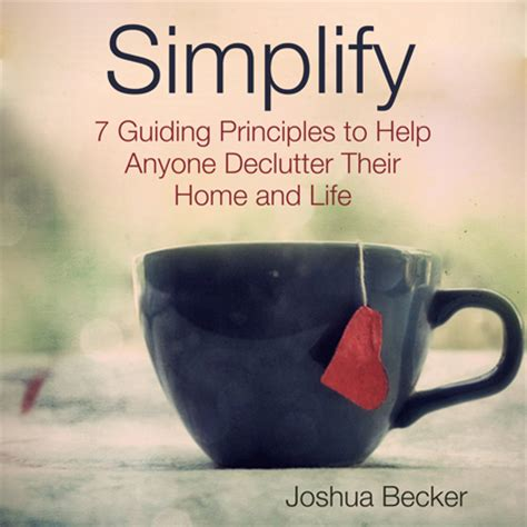 minimalist living simplify organize and declutter your home books information about becomingminimalist becoming minimalist