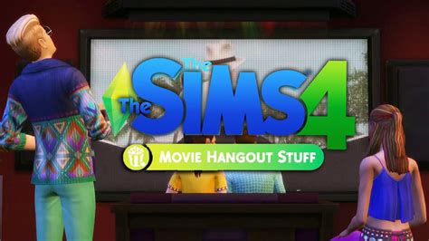 film hangout 2016 the sims 4 movie hangout stuff trailer thoughts what i