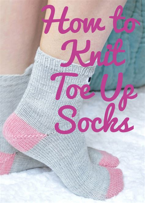 knitting socks toe up how to knit toe up socks tutorial knitting is awesome