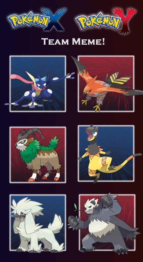 Pokemon Team Memes - pokemon x my chion team meme by gryffonmanic on