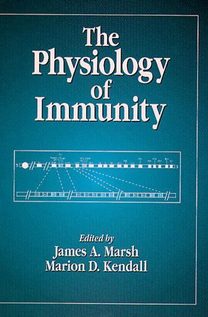 immunity books the physiology of immunity crc press book