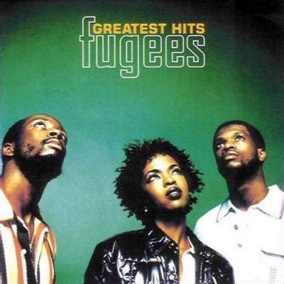 fugees mp fugees greatest hits by fugees song list