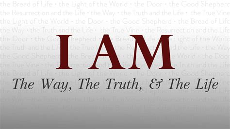 I Am The i am the way the and the grace city church