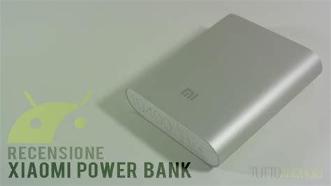 Asli Power Bank Xiaomi 10400 Mah Recensione Xiaomi Power Bank Da 10400 Mah Tuttoandroid