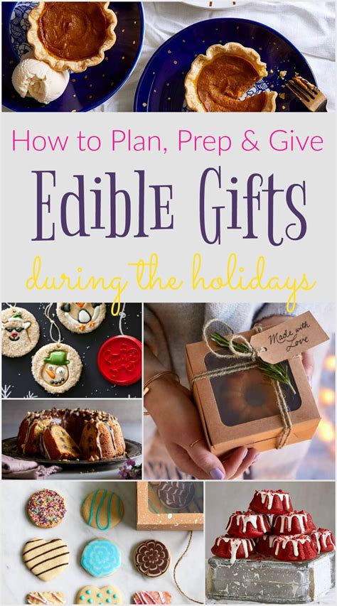 how to plan prep and give edible gifts during the holidays