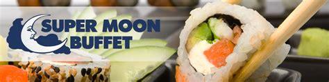 moon buffet coupon moon buffet coupons to saveon food dining and buffet smorgasbord