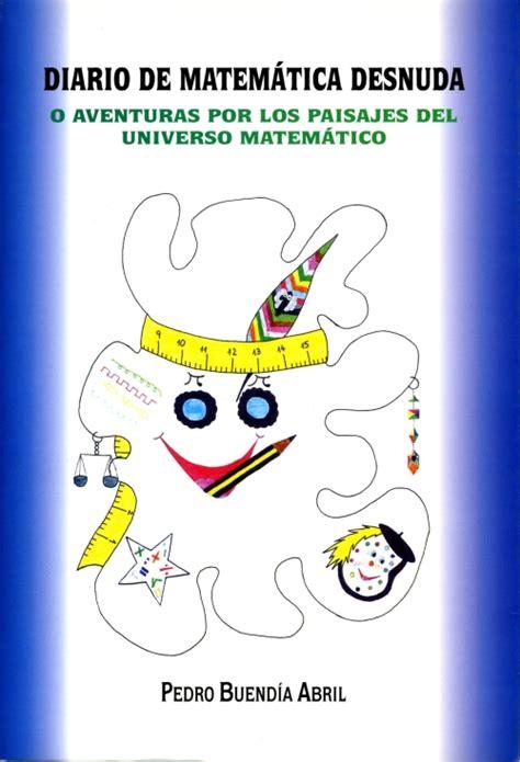 imagenes de matematicas para portada pedro buend 237 a abril animaci 243 n matem 225 tica