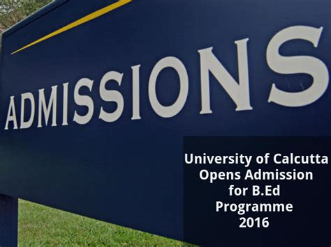 Calcutta Mba Admission 2016 by Of Calcutta Opens Admission For B Ed Programme