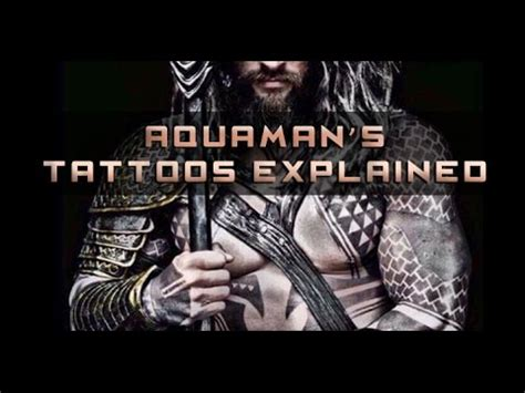 aquaman tattoo aquaman s tattoos explained