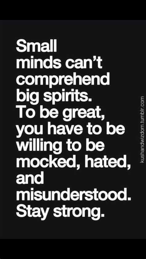Be Still My Darkened by Best 25 Small Minds Ideas On Quotes About