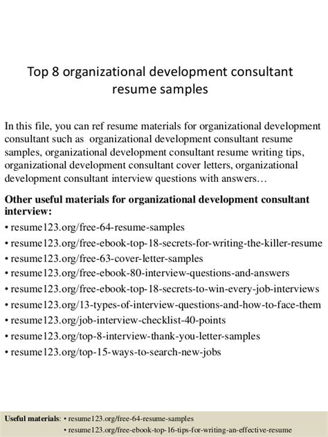 Organizational Consultant Cover Letter by Top 8 Organizational Development Consultant Resume Sles