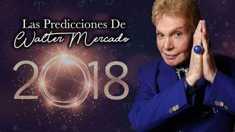 wualter mercado prediciones del signo sagitario predicciones astrol 243 gicas 2018 walter mercado para cada signo