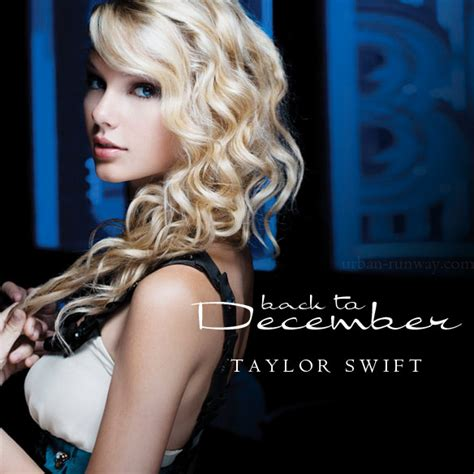 taylor swift back on december back to december lyrics by taylor swift my music my music