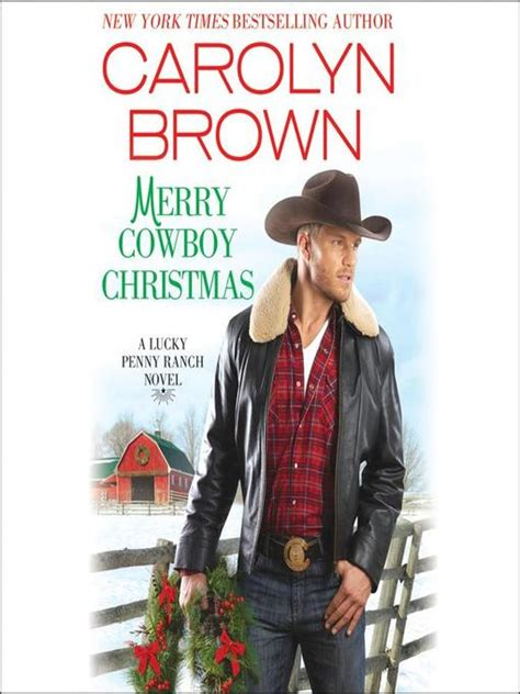 Lucky In Carolyn Brown Dastan Books merry cowboy las vegas clark county library district overdrive