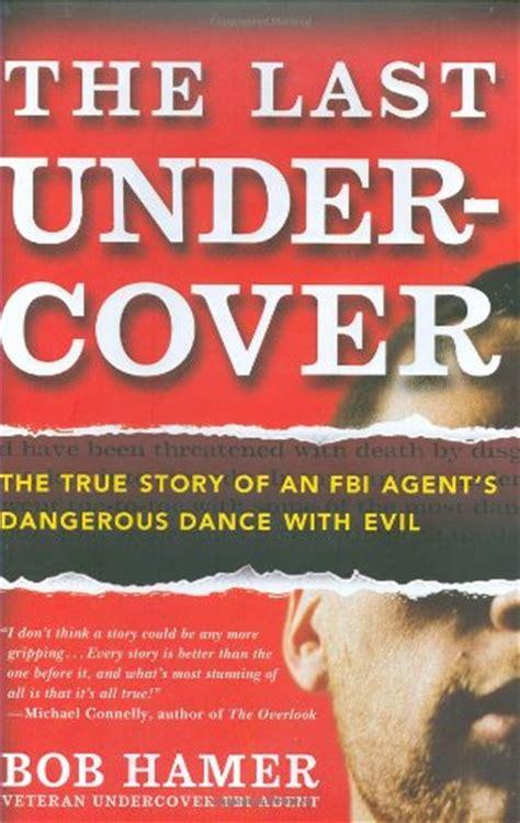 non fiction true crime book review the last undercover