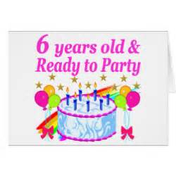 happy birthday 6 year old cards zazzle