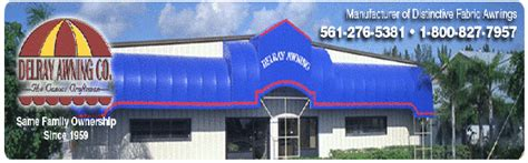 delray awning delray awning manufacturing facility delray awning inc