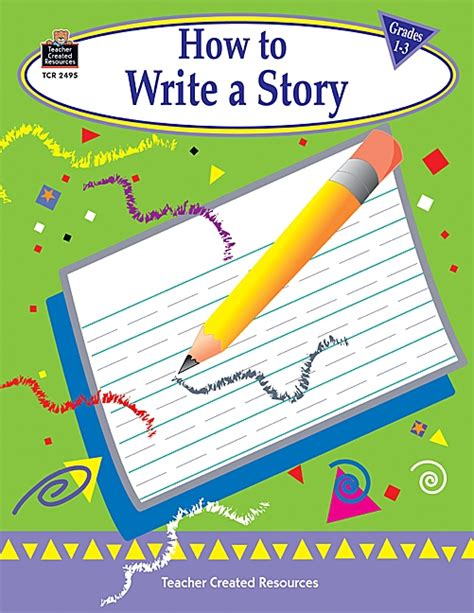 how to write a story book with pictures how to write a story grades 1 3 tcr2495