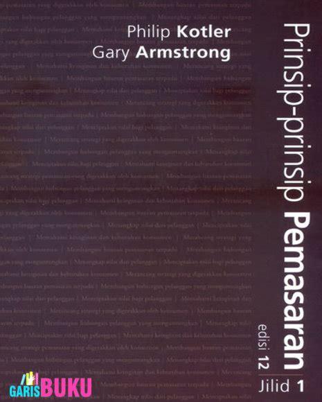 Kimia Dasar Edisi Kesembilan Jilid 1 Prinsip Prinsip Aplikasi Modern prinsip prinsip pemasaran jilid 1 edisi 12 garisbuku
