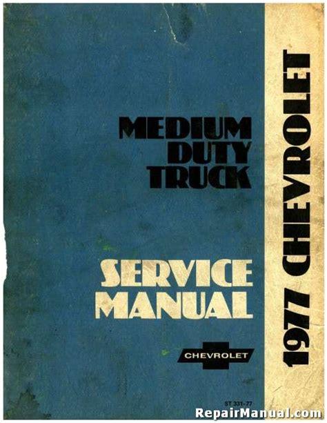 service manual service and repair manuals 1977 chevrolet caprice auto manual service manual 1977 chevrolet medium duty trucks series 40 4500 to 65 6500 service manual