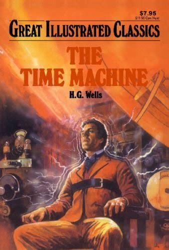 libro the time machine un universo de ciencia ficci 243 n 1895 la maquina del tiempo h g wells
