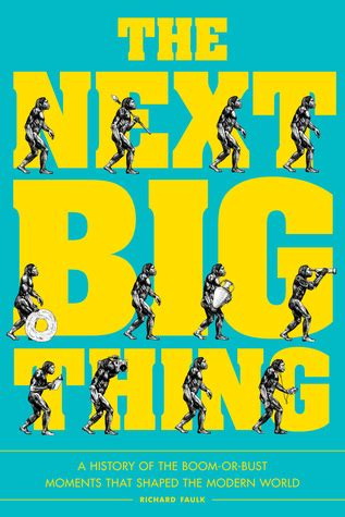 Book Review The Next Big Thing By Caspian by The Next Big Thing A History Of The Boom Or Bust Moments