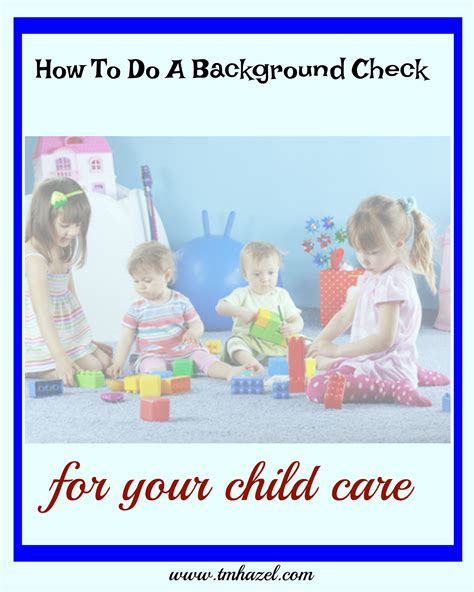 Child Care Background Check T M Hazel