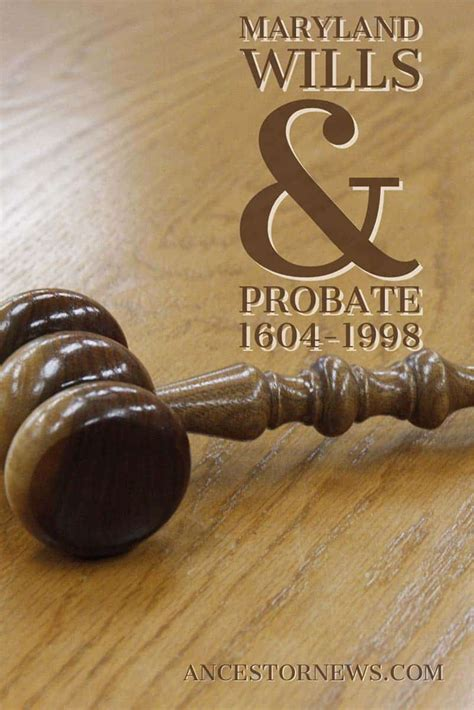 State Of Md Court Records Maryland Wills And Probate Records 1604 1998