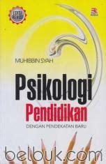 Administrasi Sekolah Dan Manajemen Kelas Sudarwan Danim Pustaka Setia psikologi pendidikan dengan pendekatan baru muhibbin syah belbuk