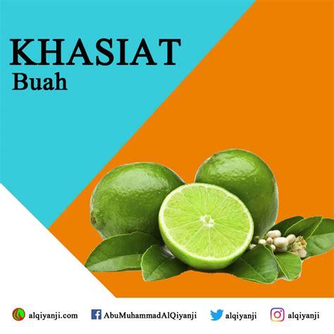 Buah Jeruk Nipis khasiat buah jeruk nipis abu muhammad al qiyanji centre